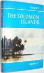 The Solomon Islands - Janet Kent