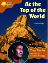 Oxford Reading Tree: Stage 8: True Stories: at the Top of the World: the Story of Tenzing Norgay - Paul May
