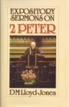 Expository Sermons on 2 Peter (Library) - D. Martyn Lloyd-Jones