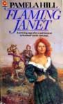 Flaming Janet - Pamela Hill