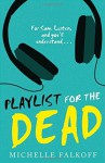 Playlist for the Dead by Michelle Falkoff (29-Jan-2015) Paperback - Michelle Falkoff