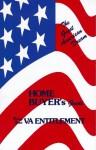 The Great American Dream: Home Buyer's Guide Using Your Va Entitlement - John Ellis