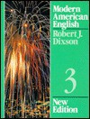 Modern American English Level 3 - Robert J. Dixson, Eugene J. Hall