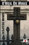 Grim Reaper (LaStanza New Orleans Police Novels) - O'Neil De Noux