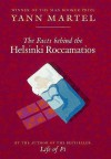 The Facts Behind the Helsinki Roccamatios - Yann Martel