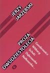 Proza dwudziestolecia - Jerzy Jarzębski