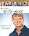 Transformation: The Mindset You Need. The Body You Want. The Life You Deserve - Bill Phillips