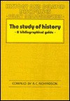 The Study of History: A Bibliographical Guide - R.C. Richardson