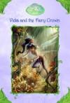 Vidia and the Fairy Crown (Disney Fairies) - Laura Driscoll, Alissa Hunnicutt