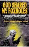 God Shared My Foxholes - Joseph Friedman