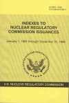 Indexes to Nuclear Regulatory Commission Issuances, January 1, 1991 Through December 31, 1995 - (United States) Nuclear Regulatory Commission