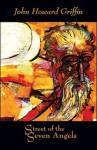 Street of the Seven Angels - John Howard Griffin, Robert Bonazzi