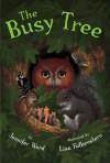 The Busy Tree - Jennifer Ward, Lisa Falkenstern