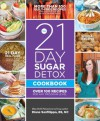 The 21-Day Sugar Detox Cookbook: Over 100 Recipes for Any Program Level - Diane Sanfilippo