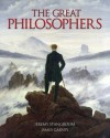 The Great Philosophers: From Socrates to Foucault - James Garvey, Stangroom , Jeremy