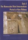 Sais I Ramesside 3rd Intermediate Period at Kom Rebwa - Penelope Wilson