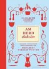 Am Herd daheim: Elisabeth Gilbert präsentiert das Koch- und Hausbuch ihrer Urgroßmutter Margret Yardley Potter (German Edition) - Yardley Potter, Margaret, Maria Mill
