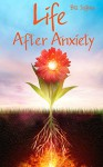 Life After Anxiety - Bill Jeffries