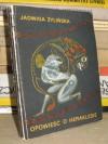 Opowieść o Heraklesie - Jadwiga Żylińska