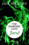 Jared (The Diamond Guys) - Hannah Siebern, Jade McQueen