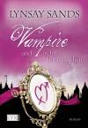 Vampire und andere Katastrophen (Argeneau, #11; Rogue Hunter, #2) - Lynsay Sands