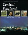 Central Scotland: Land, Wildlife, People - L. Corbett