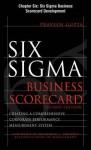 Six SIGMA Business Scorecard, Chapter 6 - Six SIGMA Business Scorecard Development - Praveen Gupta