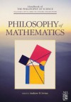 Philosophy of Mathematics - Dov M. Gabbay, Paul R. Thagard, John Hayden Woods