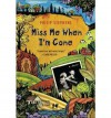 [ Miss Me When I'm Gone ] By Stephens, Philip ( Author ) [ 2011 ) [ Paperback ] - Philip Stephens