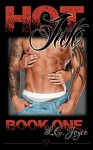 Hot Ink (Paranormal Erotic Romance): Book I (A Walsh Jackson Novel 1) - L.E. Joyce