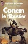 Conan le flibustier - Robert E. Howard, L. Sprague de Camp, François Truchaud