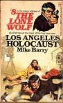 Los Angeles Holocaust - Mike Barry