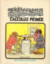 Prof. E. McSquared's fantastic original & highly edifying calculus primer - Howard Swann