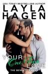Your One True Love - Layla Hagen