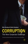 Corruption: The New Corporate Challenge - Nick Kochan, Robin Goodyear