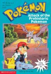 Attack of the Prehistoric Pokemon (School & Library Binding) - Tracey West