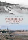 Portobello & District Through Time. Archie Foley & Margaret Munro - Archie Foley, Margaret Munro