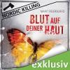 Blut auf deiner Haut (Nordic Killing) - Marit Reiersgård, Susanne von Medvey, Audible GmbH