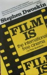 Film Is - Stephen Dwoskin