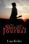 The Sheriff's Journal - Linn Keller
