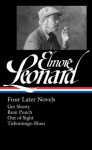 Four Later Novels: Get Shorty / Rum Punch / Out of Sight / Tishomingo Blues - Elmore Leonard