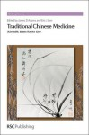 Traditional Chinese Medicine: Scientific Basis for Its Use - James D Adams, Eric J. Lien, David Fox