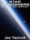 Star Wanderers: Deliverance (Star Wanderers, #8) - Joe Vasicek