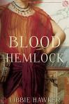 Blood Hemlock - Libbie Hawker