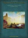 Romantic Etudes: Early Intermediate Level - Randall Hartsell