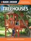 Black & Decker The Complete Guide to Treehouses, 2nd edition: Design & Build Your Kids a Treehouse - Philip Schmidt