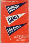 Outdoor Games For Scouts - John Thurman, Bob Herbert