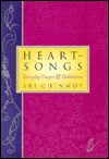Heart Songs: Everyday Prayers, and Meditations - Sri Chinmoy
