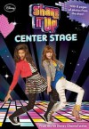 Shake It Up!: Center Stage - Sarah Nathan