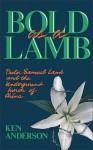 Bold as a Lamb - Ken Anderson